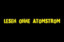 Lesen_ohne_Atomstrom-Uebersicht