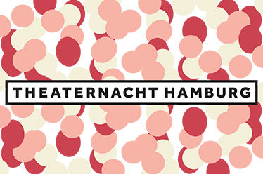THEATERNACHT HAMBURG - 8. September 2018